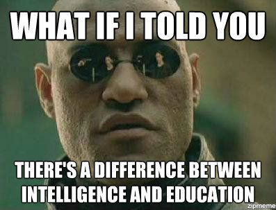 intelligence-vs-education-morpheus